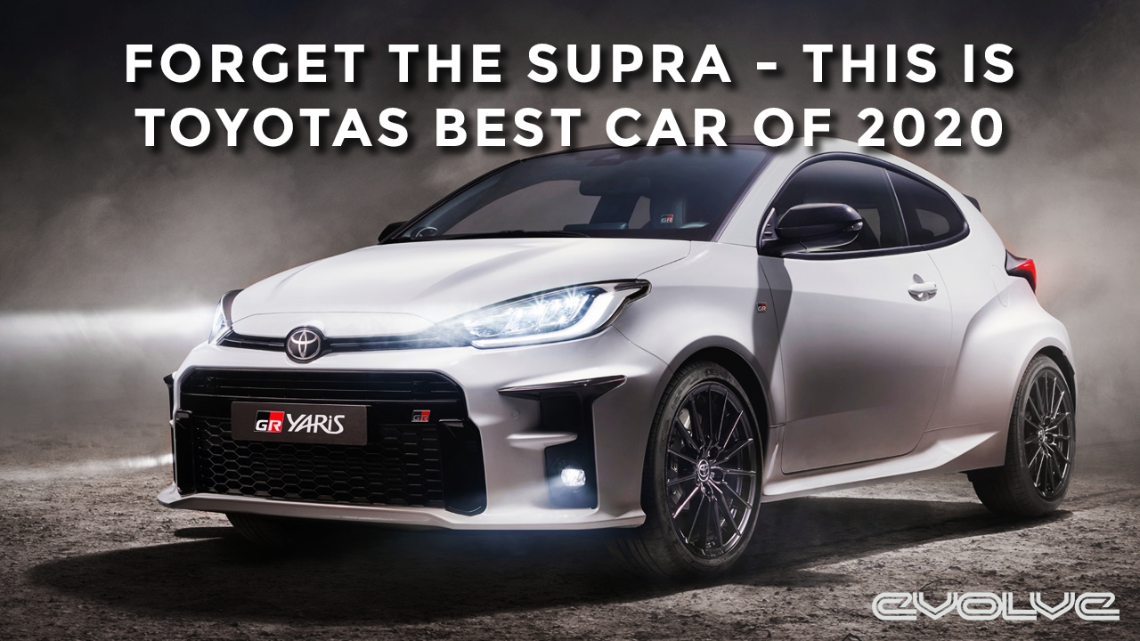Forget the Mk5 Supra, the Yaris GR is the best car Toyota are making!