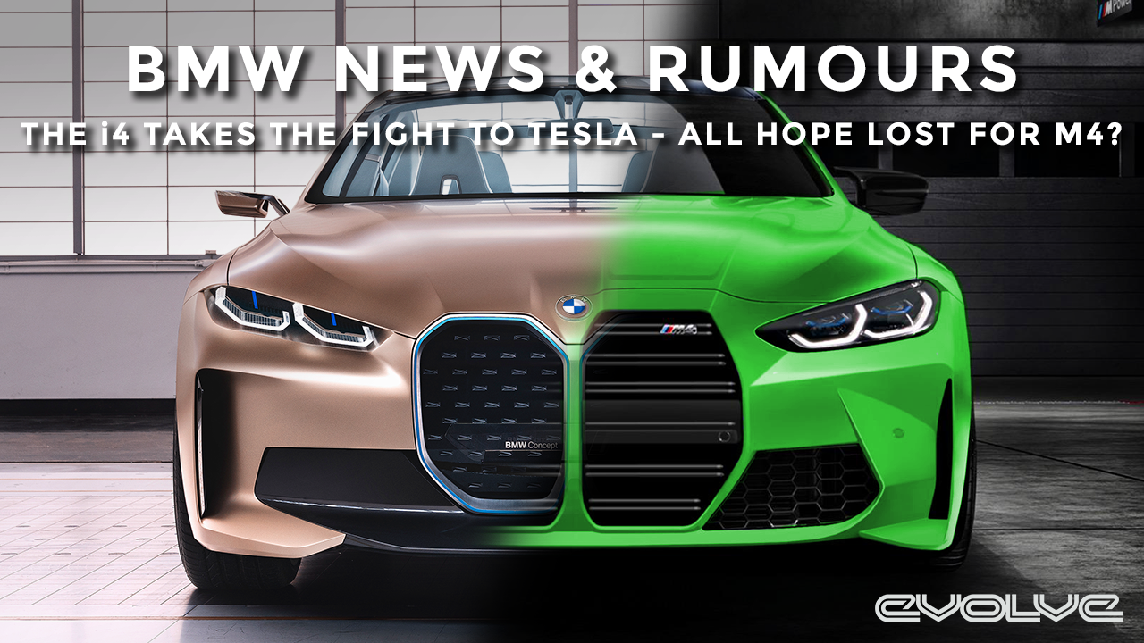 BMW News & Rumours - The i4 takes the fight to Tesla - Is all hope lost for the G80 M3 and G82 M4?