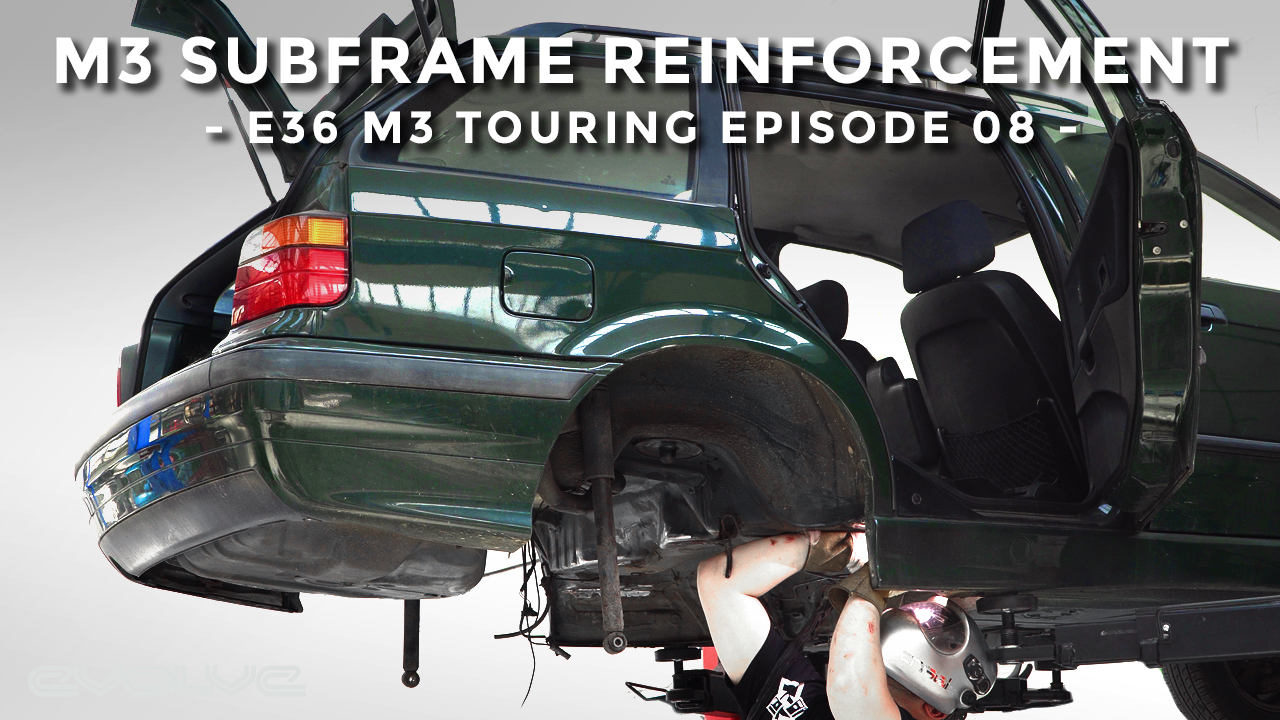 M3 Subframe Reinforcement Welding - E36 M3 Touring Ep 08
