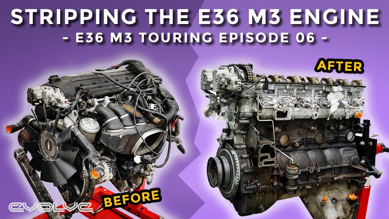 Stripping the S50b32 E36 M3 engine - E36 M3 Touring Ep 06